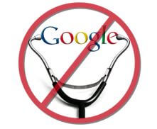 Don't Rely on Dr Google